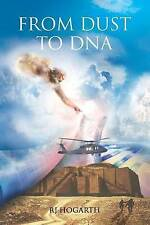 From Dust to DNA