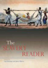 The Slavery Reader (Routledge Readers in History) by