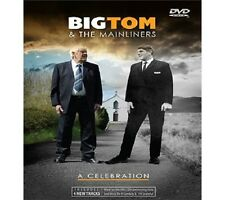 Big Tom and the Mainliners - A Celebration UK SELLER FREE UK P&P