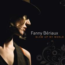 Blow Up My World von Fanny Bériaux (2013), Digipack, Neu OVP, CD