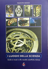 (Scienze) M. Bozzo - I LUOGHI DELLA SCIENZA - D.E.R. 2005