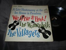 Live Hootenanny at the Ice House in Pasadena, We Give A Hoot,Womanfolk, Villager