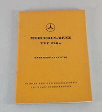 Betriebsanleitung Mercedes Benz W180 Ponton Typ 220a Stand 08/1955
