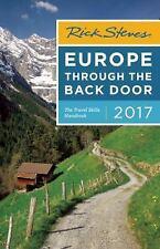 Rick Steves: Rick Steves Europe Through the Back Door 2017 by Rick Steves...