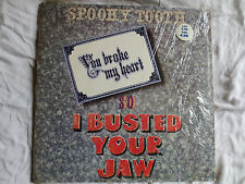 SPOOKY TOOTH  you broke my heart so i busted your jaw  US A&M LP_1973 gatefold
