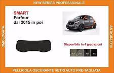 pellicola oscurante vetri pre tagliata smart forfour dal 2015 kit lunotto