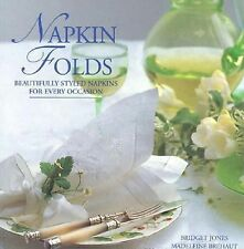 Napkin Folds: Beautiful Styled Napkins for Every Occasion-ExLibrary
