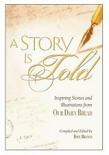 A Story Is Told: Inspiring Stories and Illustrations from Our Daily Bread, , 157