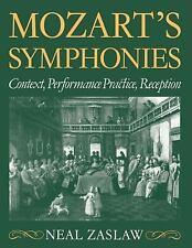 Mozart's Symphonies: Context, Performance Practice, Reception (Clarendon Paperb