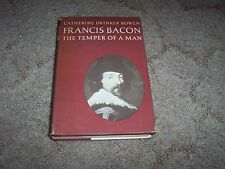 FRANCIS BACON THE TEMPER OF A MAN (CATHERINE D. BOWEN) HC W/ DUST JACKET (1963)