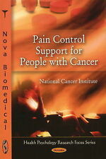 Pain Control Support for People with Cancer (Health Psychology Research Focus),