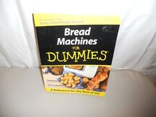 Bread Machines for Dummies by Glenna Vance and Tom Lacalamita 2000 Paperback