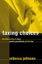 Taxing Choices (Law and Society)