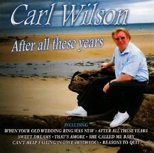 Carl Wilson After All These Years (CD 2007) New and Sealed 5034504264526