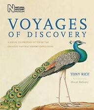 Voyages of Discovery: A Visual Celebration of Ten of the Greatest Natural Histor