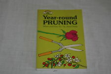 Year-Round Pruning : When and How To by Janet Davis (1976, Hardcover)