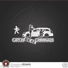 (1237) Catch real inusual Opel Astra H Caravan coche Sticker Adhesivo OPC