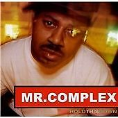 Mr Complex - Hold This Down CD (New & Sealed)