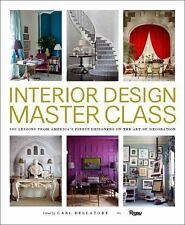 Interior Design Master Class : 100 Lessons from America's Finest Designers (Hc)
