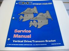 USED OMC STERN DRIVES SERVICE MANUAL VERTICAL DRIVE / TRANSOM BRACKET 501198