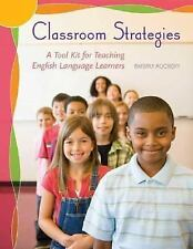 NEW - Classroom Strategies: A Tool Kit for Teaching English Language Learners