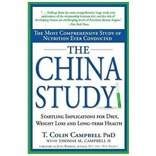 The China Study : The Most Comprehensive Study of Nutrition Ever Conducted and t