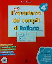 Il mio quaderno dei compiti di Italiano 5ª per la Scuola Primaria. C. Signorelli