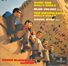 ROGER BLANCHARD QUINTET week end hully-gully/blue velvet DÉDICACÉ EP TRIDENT++