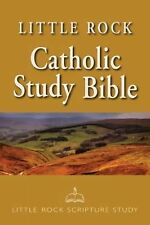 Little Rock Catholic Study Bible by Catherine Upchurch, Ronald D. Witherup,...