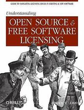 Understanding Open Source and Free Software Licensing by Andrew M. St....