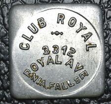 CLUB ROYAL TOKEN - Royal Ave., Niagara Falls NY - Good For 10¢ In Trade
