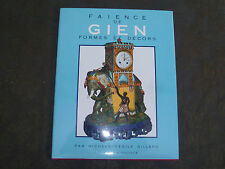 MICHELE CECILE GILLARD FAIENCE DE GIEN FORMES ET DECORS MASSIN 2001