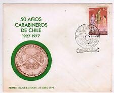 Chile 1977 FDC 50 años de Carabineros de Chile