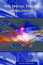 Essentials of Physics: The Special Theory of Relativity by Dennis Morris (2016,