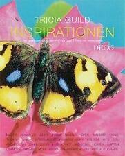 TRICIA GUILD - INSPIRATIONEN