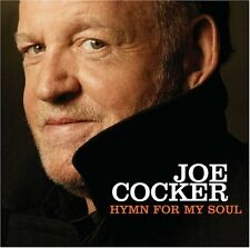 Joe Cocker - Hymn for My Soul (2008)  CD  NEW  SPEEDYPOST