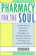 Pharmacy for the Soul: A Comprehensive Collection of Meditations, Relaxation...