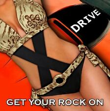 X-DRIVE - Get Your Rock On CD ( xdrive x drive )