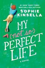 My (Not So) Perfect Life by Sophie Kinsella (2017, Hardcover)
