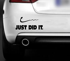 JUST DID IT NIKE FUNNY CAR 4X4 BUMPER WINDOW  STICKER / DECAL JDM EURO VW DRIFT