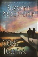 Troubleshooter: Gone Too Far No. 6 by Suzanne Brockmann (2003, HC First Edition)