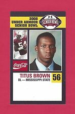 TITUS BROWN 2008 SENIOR BOWL MISSISSIPPI MISS STATE BULLDOGS CLEVELAND BROWNS RC