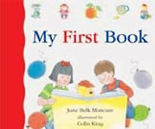 Jane Belk Moncure - My First Book (2011) - Used - Trade Cloth (Hardcover)
