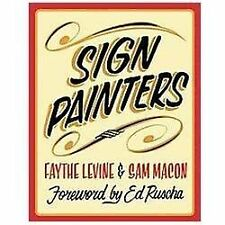 Sign Painters by Faythe Levine and Sam Macon (2012, Paperback)