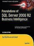 Foundations of SQL Server 2008 R2 Business Intelligence