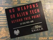 • SHIELD • NO WEAPONS OR ALIEN TECH SIGN • PROP • MARVEL AVENGERS AGENTS •