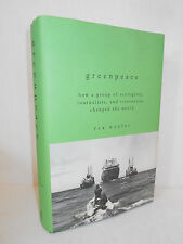 Greenpeace : How a Group of Ecologists, Journalists ...Changed .. by Rex Weyler
