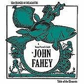 John Fahey - Sea Changes and Coelacanths (A Young Person's Guide to , 2008)