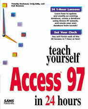 Sams Teach Yourself Access 97 in 24 Hours, Nielsen, David, Eddy, Craig, Buchanan