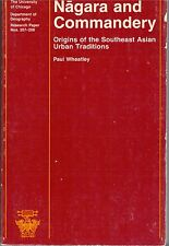 Nagara and Commandery: Origins of the Southeast Asian Urban Traditions